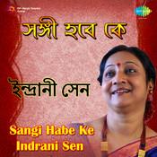 Sangi Habe Ke Indrani Sen Songs