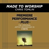 Made To Worship (EP / Performance Tracks) Songs