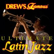 Drew's Famous Ultimate Latin Jazz Songs