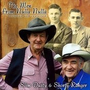 The Men From Nulla Nulla - Slim Dusty & Shorty Ranger Reunited & Revisited Songs