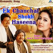 Ek Chanchal Shokh Haseena Song