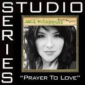 Prayer To Love Studio Series Songs