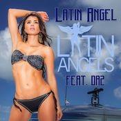 Latin Angel (feat. DA2) Songs