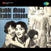 Kabhi Dhoop Kabhi Chhaon Songs