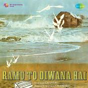 Ramu To Diwana Hai Songs
