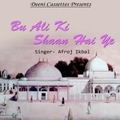 Bu Ali Ki Shaan Hai Ye Songs