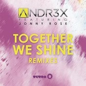 Together We Shine (Remixes) Songs