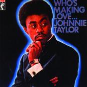 Whos Making Love Songs