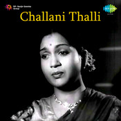 Challani Thalli Songs