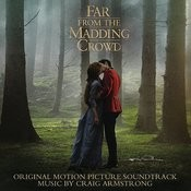 Far from the Madding Crowd (Original Motion Picture Soundtrack) Songs