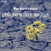 The Surviralists- Phir Tera Time Aayega Song