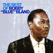 The Best of Bobby 'Blue' Bland Songs