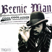 Cool Cool Rider The Roots Of A Dancehall Don Songs