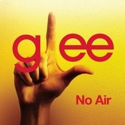 No Air (Glee Cast Version) Songs