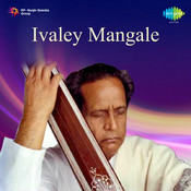 Ivaley Mangale Songs