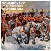 Tchaikovsky: 1812 Overture / Symphony No.4 Songs