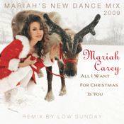 All I Want For Christmas Is You (Mariah's New Dance Mixes 2009) Songs