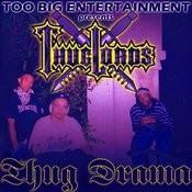 Thug Drama Songs