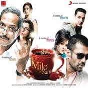 Tum Milo Toh Sahi Songs