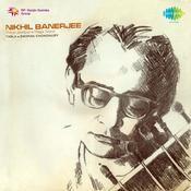 Nikhil Banarjee (sitar Recital) Songs
