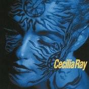 Cecilia Ray Songs