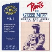 Roots Of Greek Music Vol.6: Zobra The Greek & Other Hits Songs