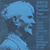 Horton Barker: Traditional Singer Songs