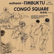 Echoes Of Timbuktu And Beyond In Congo Square: U.S.A. Songs
