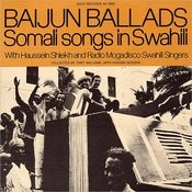 Baijun Ballads: Somali Songs In Swahili Songs