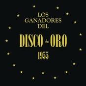 Los Ganadores del Disco de Oro 1955 Songs