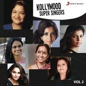 Kollywood Super Singers: Vol.2 Songs