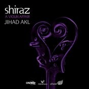 Shiraz - A Violin Affair Songs