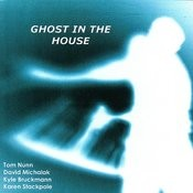 Ghost in the House Songs