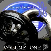 The Very Best of the 30s - Volume 1 Songs