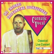Carnatic Vocal - Sri Chembai Vaidyanatha Baghavathar - Live Concert - 2 Songs