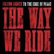 The Way We Ride Songs