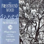 The Frostbound Wood: Christmas Music by Peter Warlock Songs