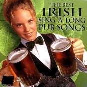 The Best Irish Sing -A- Long Pub Songs Songs
