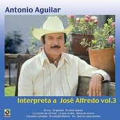Interpreta A Jose Alfredo Vol.III Songs