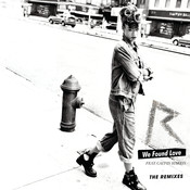 We Found Love (The Remixes) Songs