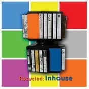 Recycled: Inhouse Songs