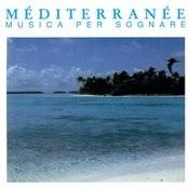 Mediterranee - Musica Per Sognare Songs