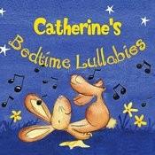 Catherine's Bedtime Lullabies Songs