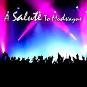 A Salute To Mudvayne Songs