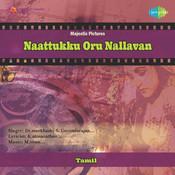 Naattukku Oru Nallavan Songs