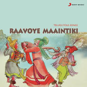 Ravoye Maaintiki Songs