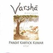 Varsha - Monsoon Songs