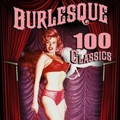 Burlesque - 100 Classics Songs