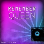 Remember: Queen Songs