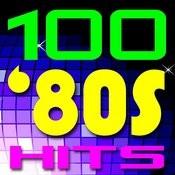 100 80s Hits! Songs